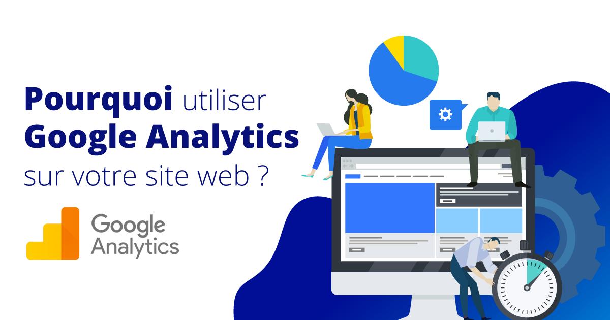 Pourquoi-Google-Analytics