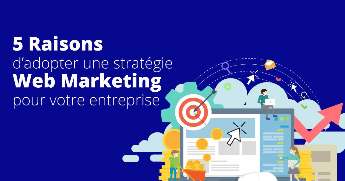raisons-stratégie-web-marketing