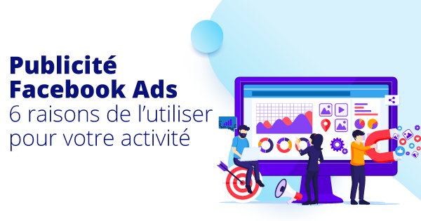 publicite-facebook-ads-agence-marketing