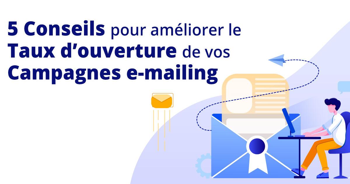 5-conseils-pour-ameliorer-taux-ouverture-de-votre-campagne-emailing