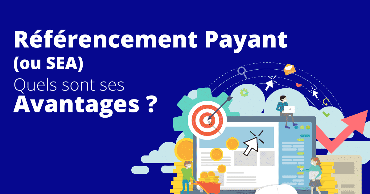 avantages-referencement-payant-sea